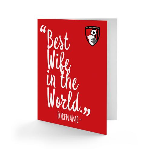 AFC Bournemouth Best Wife In The World Card