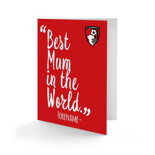 AFC Bournemouth Best Mum In The World Card