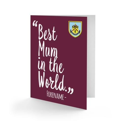 Burnley FC Best Mum In The World Card