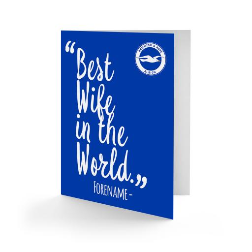Brighton & Hove Albion FC Best Wife In The World Card