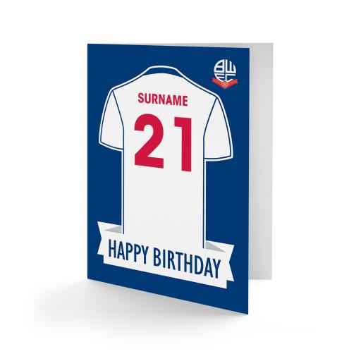 Bolton Wanderers FC Shirt Birthday Card
