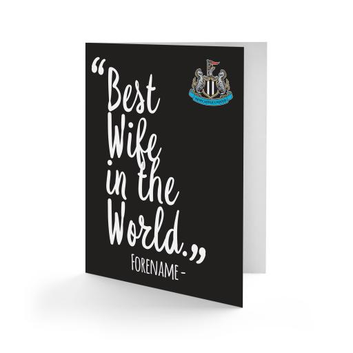 Personalised Newcastle United FC Best Wife In The World Card.