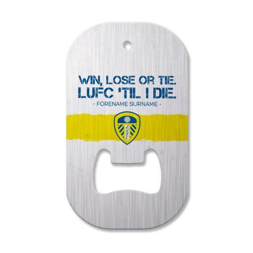 Personalised Leeds United FC 'Til I Die Compact Bottle Opener.