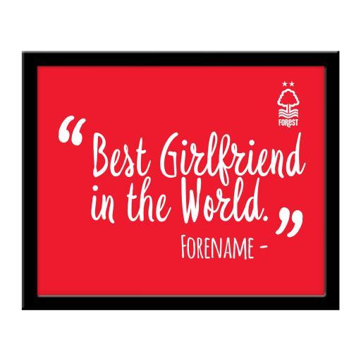 Nottingham Forest Best Girlfriend In The World 10 x 8 Photo Framed