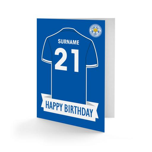 Personalised Leicester City FC Shirt Birthday Card.