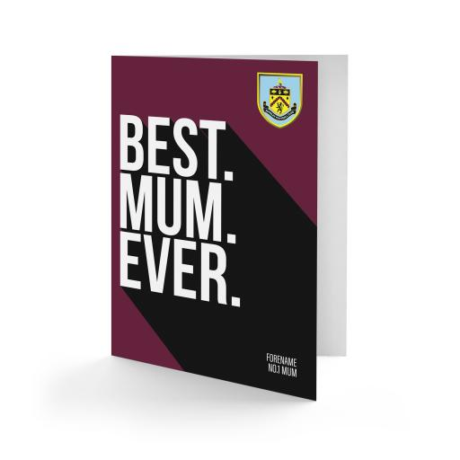 Burnley FC Best Mum Ever Card