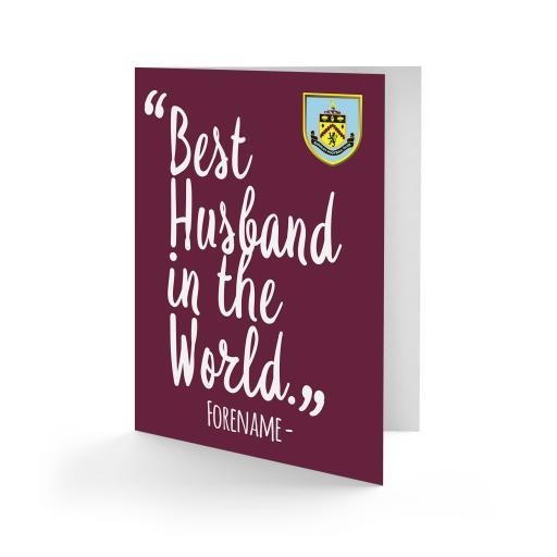 Burnley FC Best Husband In The World Card