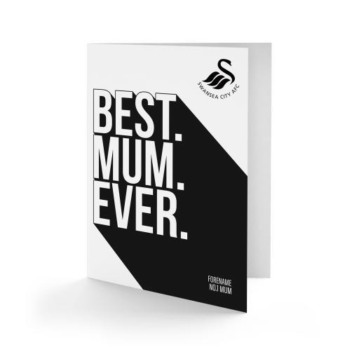 Swansea City AFC Best Mum Ever Card