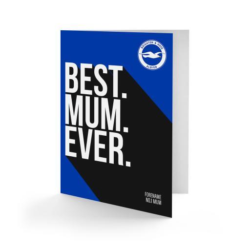 Brighton & Hove Albion FC Best Mum Ever Card