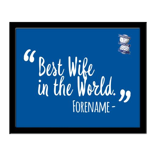 Birmingham City Best Wife In The World 10 x 8 Photo Framed