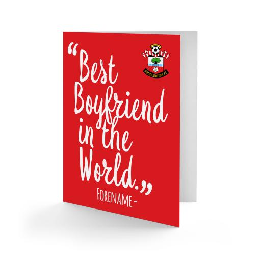 Southampton FC Best Boyfriend In The World Card