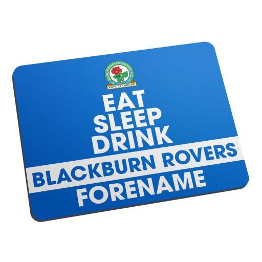 Blackburn Rovers FC Eat Sleep Drink Mouse Mat