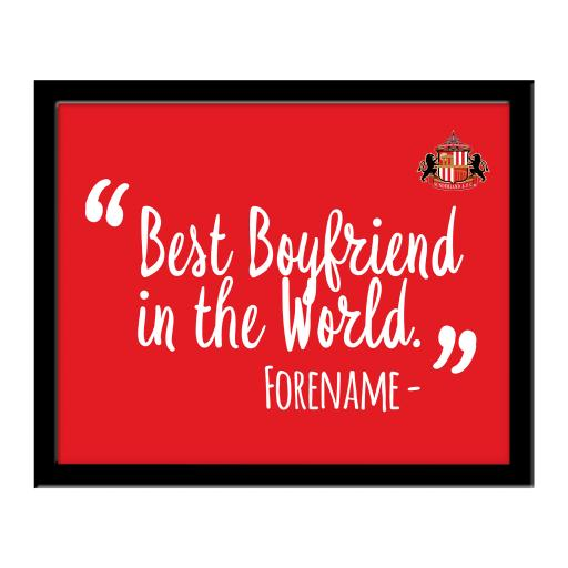 Sunderland Best Boyfriend In The World 10 x 8 Photo Framed