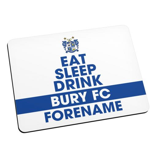 Bury FC Eat Sleep Drink Mouse Mat