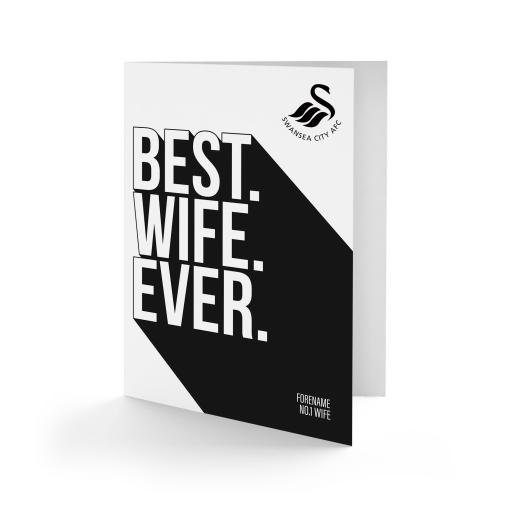 Swansea City AFC Best Wife Ever Card
