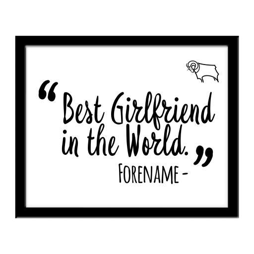Derby County Best Girlfriend In The World 10 x 8 Photo Framed