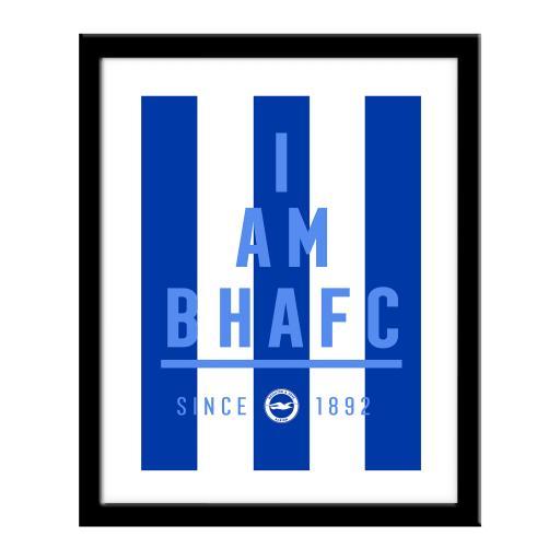 Brighton & Hove Albion FC I Am Print