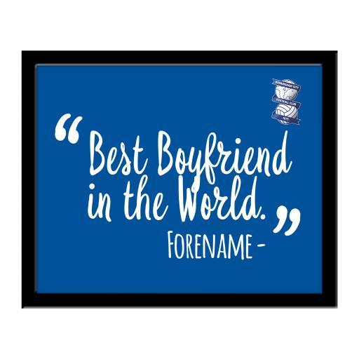 Personalised Birmingham City Best Boyfriend In The World 10 x 8 Photo Framed.