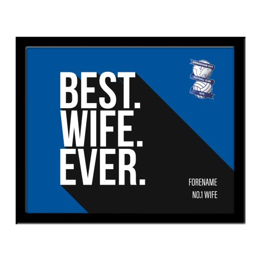 Personalised Birmingham City Best Wife Ever 10 x 8 Photo Framed.