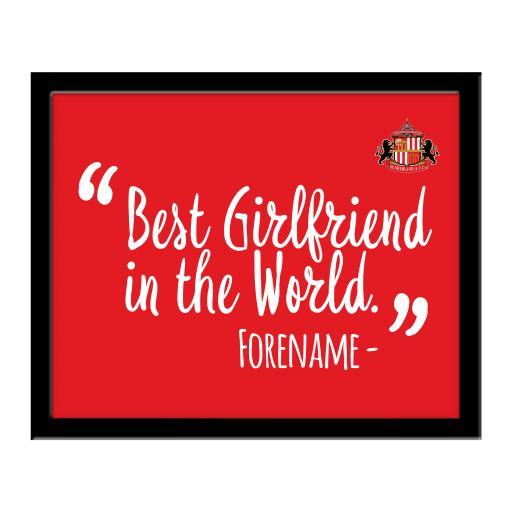 Sunderland Best Girlfriend In The World 10 x 8 Photo Framed