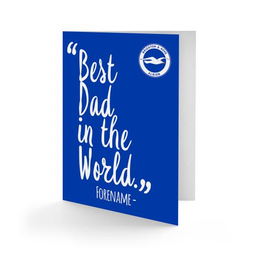 Brighton & Hove Albion FC Best Dad In The World Card