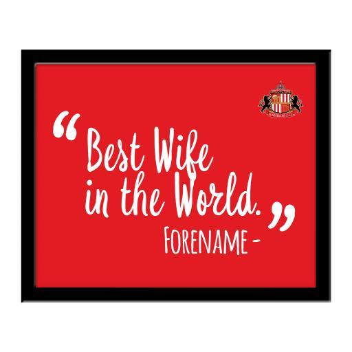 Sunderland Best Wife In The World 10 x 8 Photo Framed
