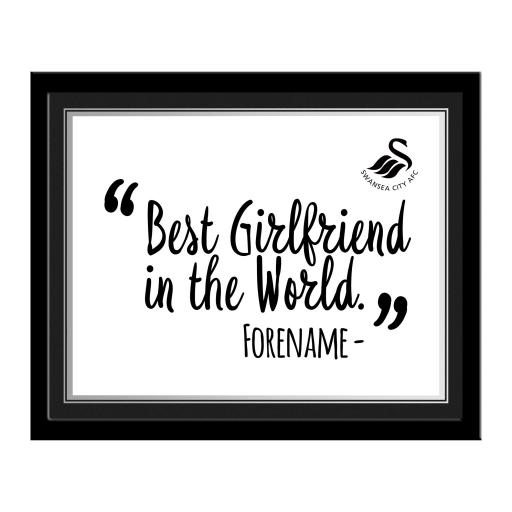 Swansea City AFC Best Girlfriend In The World 10 x 8 Photo Framed