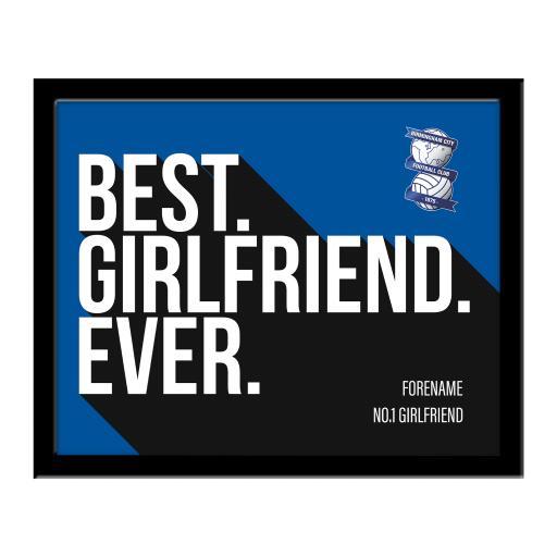 Personalised Birmingham City Best Girlfriend Ever 10 x 8 Photo Framed.