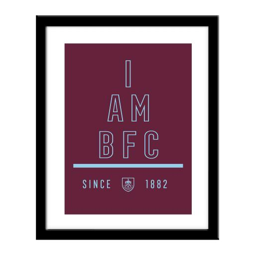 Burnley FC I Am Print