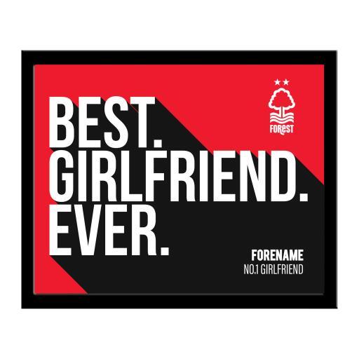 Nottingham Forest Best Girlfriend Ever 10 x 8 Photo Framed