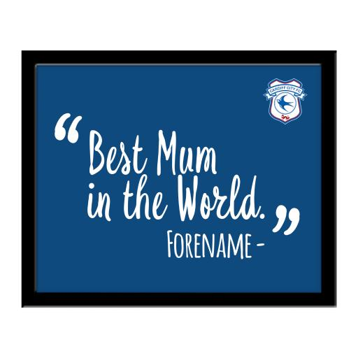 Cardiff City Best Mum In The World 10 x 8 Photo Framed