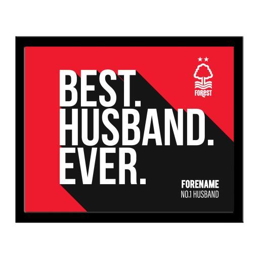 Nottingham Forest Best Husband Ever 10 x 8 Photo Framed