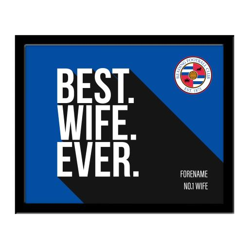 Reading Best Wife Ever 10 x 8 Photo Framed