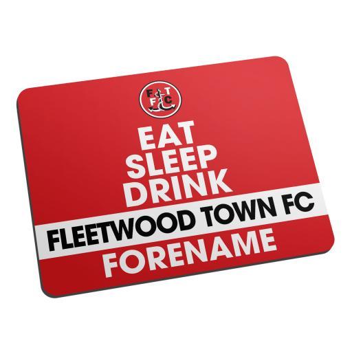 Fleetwood Town FC Eat Sleep Drink Mouse Mat