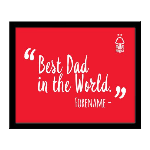 Nottingham Forest Best Dad In The World 10 x 8 Photo Framed
