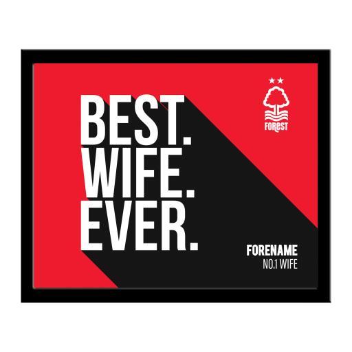 Nottingham Forest Best Wife Ever 10 x 8 Photo Framed