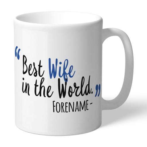 Sheffield Wednesday Best Wife In The World Mug