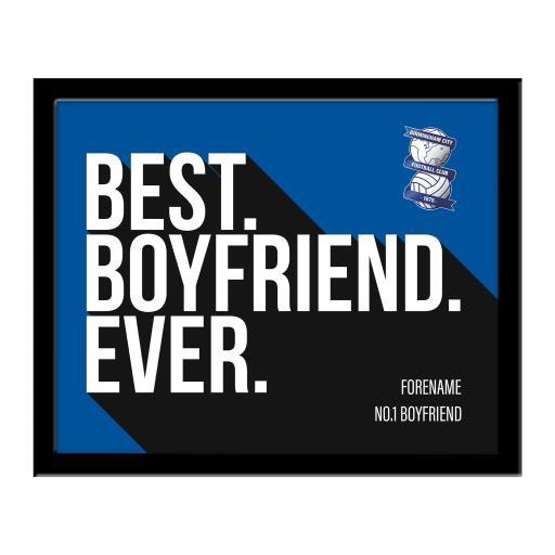 Personalised Birmingham City Best Boyfriend Ever 10 x 8 Photo Framed.