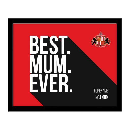 Sunderland Best Mum Ever 10 x 8 Photo Framed