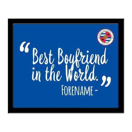Reading Best Boyfriend In The World 10 x 8 Photo Framed