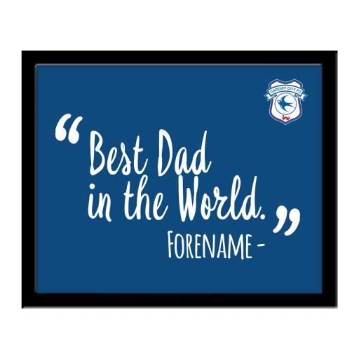Cardiff City Best Dad In The World 10 x 8 Photo Framed