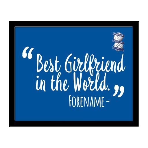 Personalised Birmingham City Best Girlfriend In The World 10 x 8 Photo Framed.