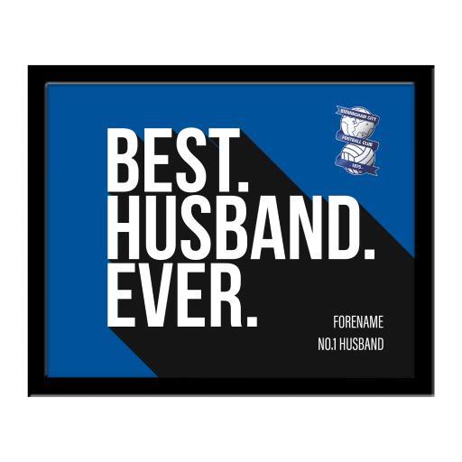 Personalised Birmingham City Best Husband Ever 10 x 8 Photo Framed.