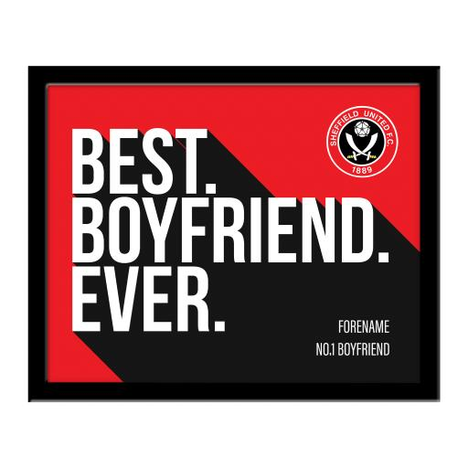 Personalised Sheffield United Best Boyfriend Ever 10 x 8 Photo Framed.