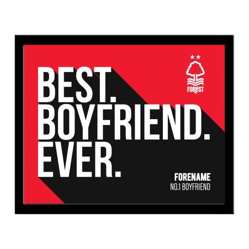 Nottingham Forest Best Boyfriend Ever 10 x 8 Photo Framed