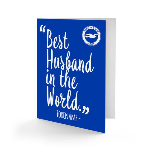 Brighton & Hove Albion FC Best Husband In The World Card