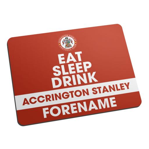 Accrington Stanley Eat Sleep Drink Mouse Mat