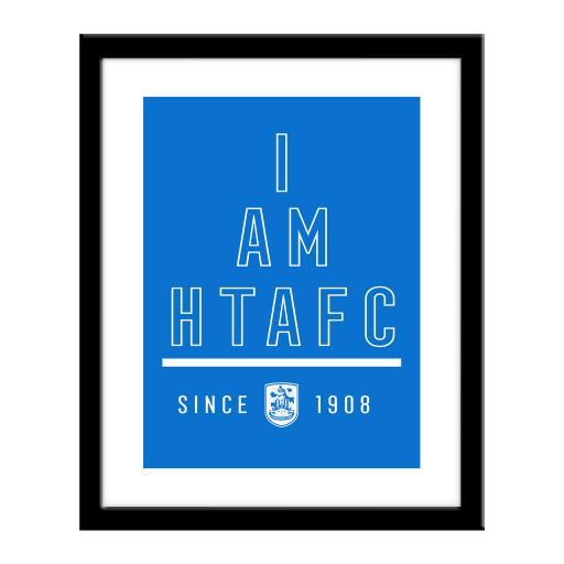 Huddersfield Town I Am Print