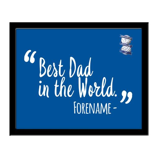 Personalised Birmingham City Best Dad In The World 10 x 8 Photo Framed.