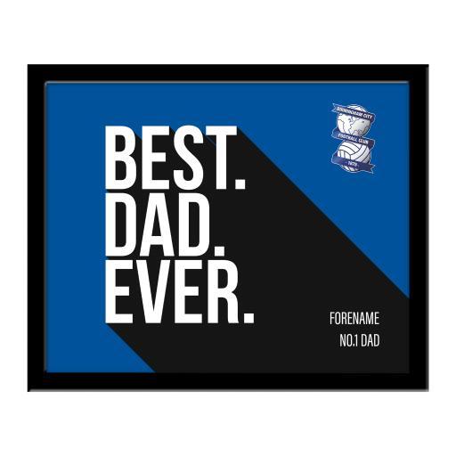 Personalised Birmingham City Best Dad Ever 10 x 8 Photo Framed.